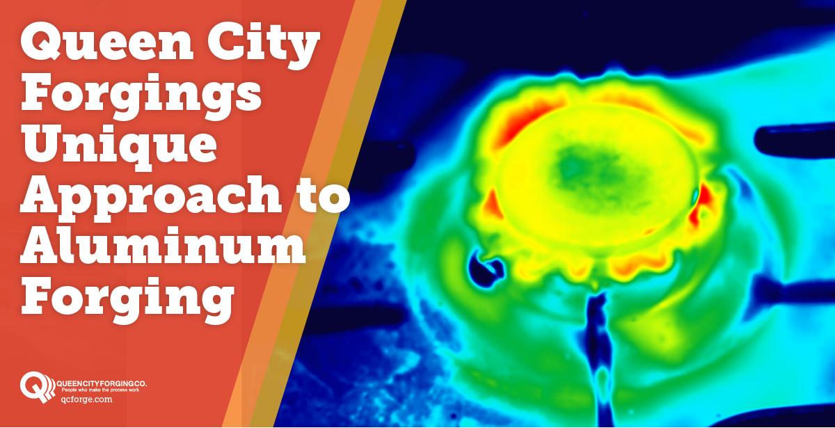 Queen City Forging's Unique Approach To Aluminum Forging