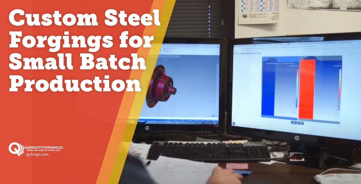 Custom Steel Forgings for Small Batch Production